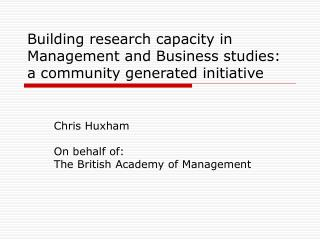 Building research capacity in Management and Business studies: a community generated initiative