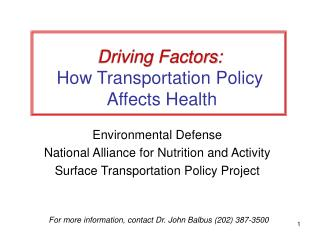 Driving Factors:  How Transportation Policy  Affects Health