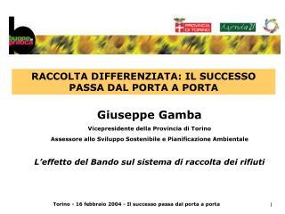 Giuseppe Gamba Vicepresidente della Provincia di Torino