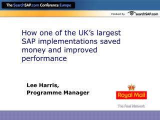 How one of the UK's largest SAP implementations saved money and improved performance