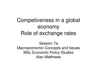 Competiveness in a global economy Role of exchange rates