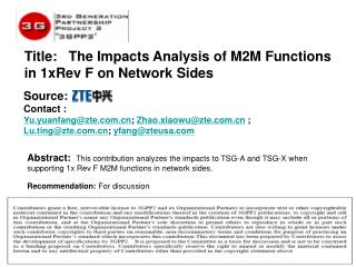 Title:   The Impacts Analysis of M2M Functions in 1xRev F on Network Sides