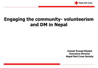 Engaging the community- volunteerism and DM in Nepal