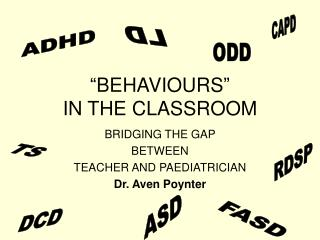 """BEHAVIOURS"" IN THE CLASSROOM"