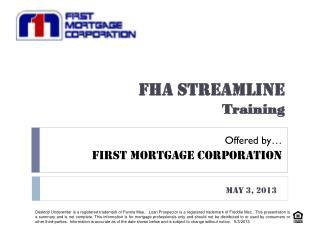 FHA STREAMLINE Training