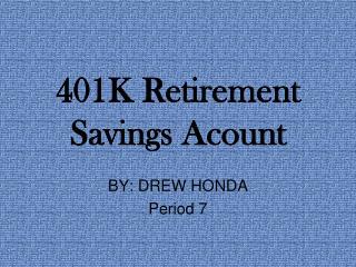 401K Retirement Savings Acount