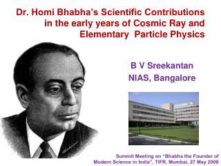 B V Sreekantan NIAS, Bangalore