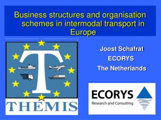 Business structures and organisation schemes in intermodal transport in Europe