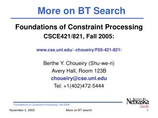 Foundations of Constraint Processing CSCE421/821, Fall 2005: