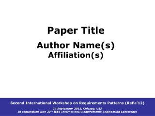 Paper Title Author Name(s) Affiliation(s)