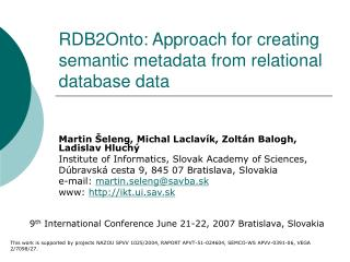 RDB2Onto: Approach for creating semantic metadata from relational database data