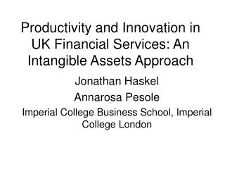 Productivity and Innovation in UK Financial Services: An Intangible Assets Approach