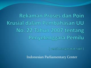 Indonesian Parliamentary Center