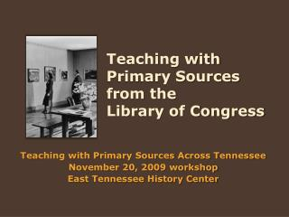 Teaching with Primary Sources from the Library of Congress