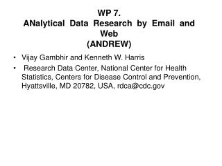 WP 7. ANalytical  Data  Research  by  Email  and Web  (ANDREW)