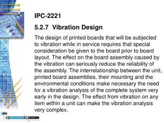 IPC-2221 5.2.7  Vibration Design