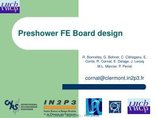 Preshower FE Board design