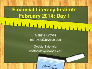 Financial Literacy Institute  February 2014: Day 1