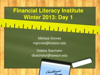 Financial Literacy Institute  Winter 2013: Day 1