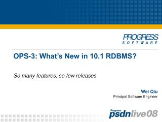 OPS-3: What�s New in 10.1 RDBMS?