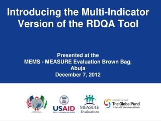 Introducing the Multi-Indicator Version of the RDQA Tool