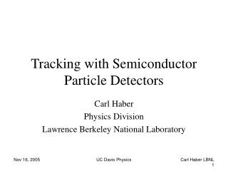 Tracking with Semiconductor Particle Detectors