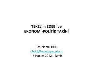 TEKEL'in EDEBİ ve  EKONOMİ-POLİTİK TARİHİ