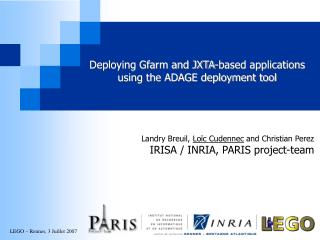 Deploying Gfarm and JXTA-based applications using the ADAGE deployment tool
