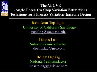 Rasit Onur Topaloglu    University of California San Diego rtopalog@cse.ucsd