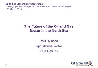 The Future of the Oil and Gas Sector in the North Sea