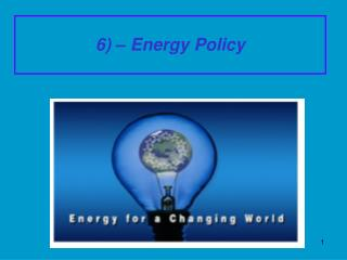 6) � Energy Policy