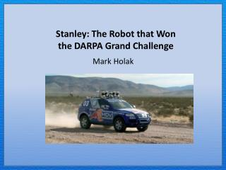 Stanley: The Robot that Won the DARPA Grand Challenge