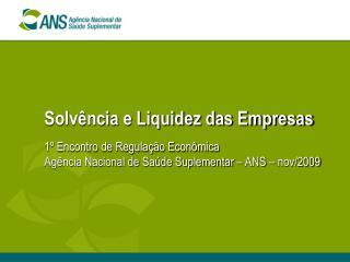 Solvência e Liquidez das Empresas