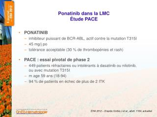 Ponatinib dans la LMC  Étude PACE