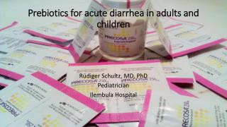 Prebiotics for acute diarrhea in adults and children