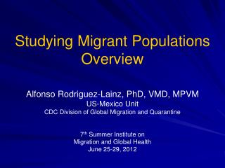 Studying Migrant Populations Overview