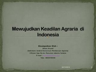 Mewujudkan Keadilan Agraria  di Indonesia