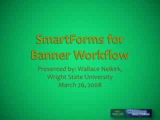 SmartForms for  Banner Workflow