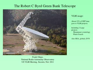 The Robert C Byrd Green Bank Telescope