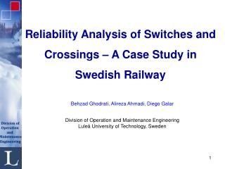Reliability Analysis of Switches and Crossings – A Case Study in Swedish Railway
