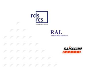 Raisecom creates future