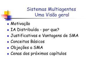 Sistemas Multiagentes   Uma Visão geral
