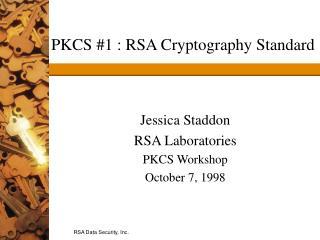 PKCS #1 : RSA Cryptography Standard