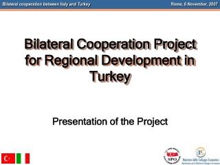 Bilateral Cooperation Project   for Regional Development in Turkey