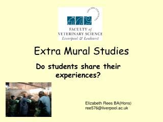 Extra Mural Studies