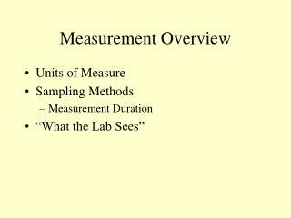 Measurement Overview