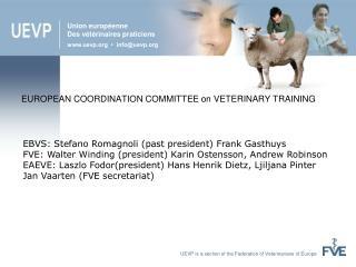 EUROPEAN COORDINATION COMMITTEE on VETERINARY TRAINING