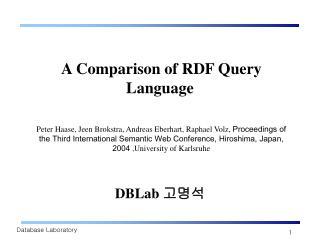 A Comparison of RDF Query Language