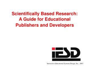Scientifically Based Research: A Guide for Educational Publishers and Developers