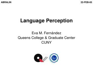Language Perception